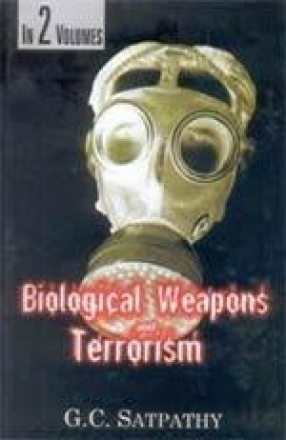 Biological Weapons and Terrorism (In 2 Volumes)