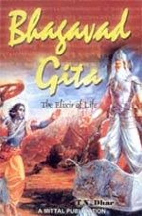 Bhagavad Gita: The Elixir of Life
