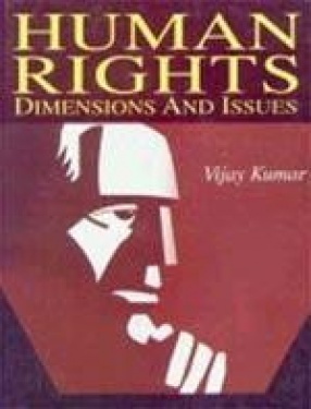 Human Rights: Dimensions and Issues (In 2 Vols.)