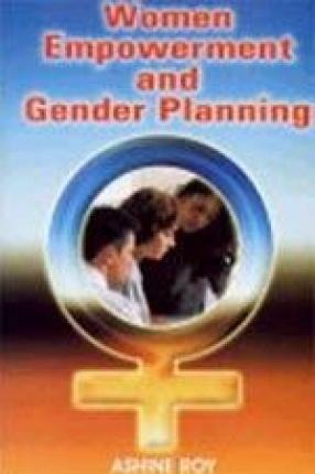 Women Empowerment and Gender Planning
