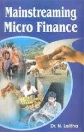 Mainstreaming Micro Finance