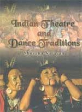 Indian Theatre and Dance Traditions