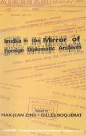 India in the Mirror or Foreign Diplomatic Archives