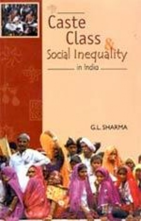 Caste, Class and Social Inequality in India (In 2 Volumes)