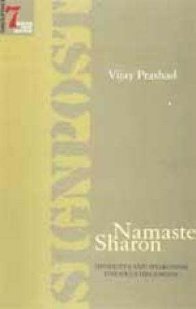 Namaste Sharon: Hindutva and Sharonism under Us Hegemony