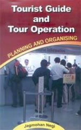 Tourist Guide and Tour Operation