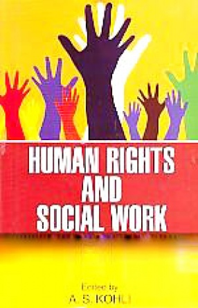Human Rights and Social Work: Issues, Challenge and Response