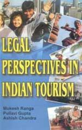 Legal Perspectives in Indian Tourism