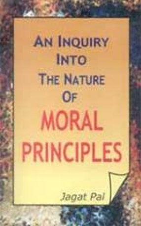 An Inquiry into The Nature of Moral Principles