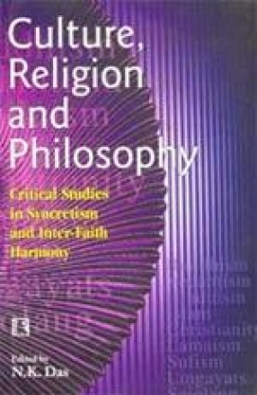 Culture, Religion and Philosophy: Critical Studies in Syncretism and Inter-Faith Harmony