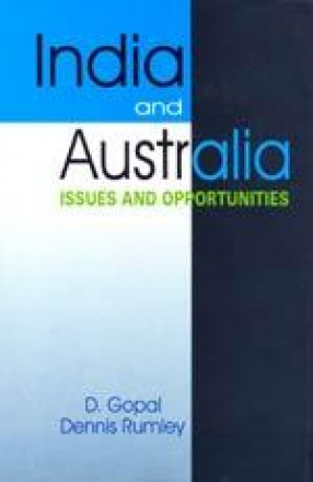 India and Australia: Issues and Opportunities