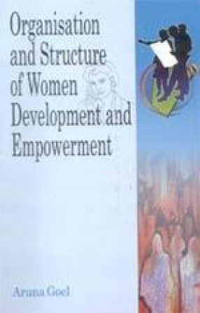 Organisation and Structure of Women Development and Empowerment
