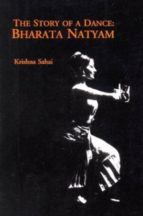 The Story of A Dance: Bharata Natyam