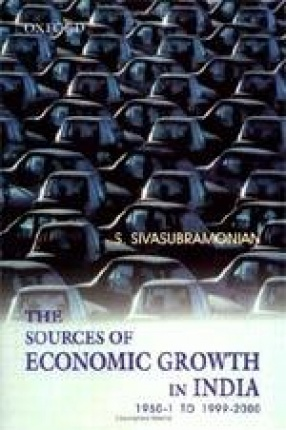 The Sources of Economic Growth in India: 1950-1 to 1999-2000