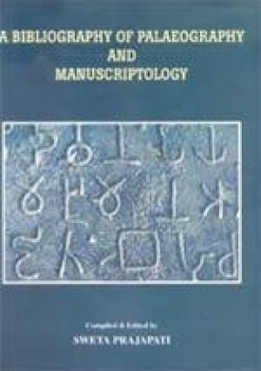 A Bibliography of Palaeography and Manuscriptology