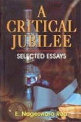 A Critical Jubilee: Selected Essays