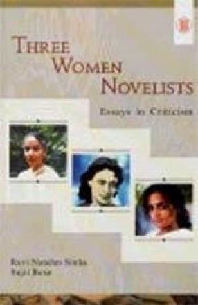 Three Women Novelists: Essays in Criticism