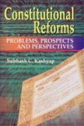 Constitutional Reforms: Problems, Prospects and Perspectives