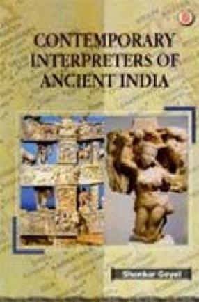 Contemporary Interpreters of Ancient India