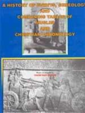 A History of Events, Geneology and Comparing Tables of Muslim and Christian Chronology