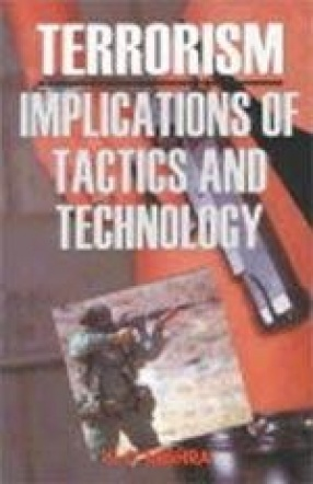 Terrorism: Implications of Technology and Tactics