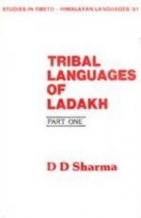 Tribal Languages of Ladakh (Part I)