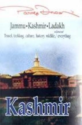 Parvez Dewan's Jammu, Kashmir and Ladakh
