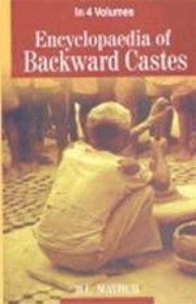 Encyclopaedia of Backward Castes (In 4 Volumes)
