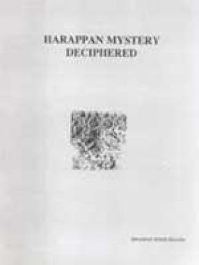 Harappan Mystery Deciphered