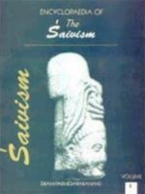 Encyclopaedia of the Saivism (In 3 Volumes)