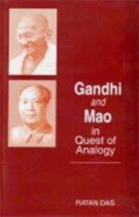 Gandhi and Mao: In Quest of Analogy