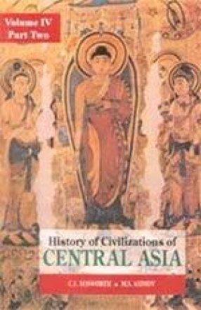 History of Civilizations of Central Asia (Volume IV, Part 2)