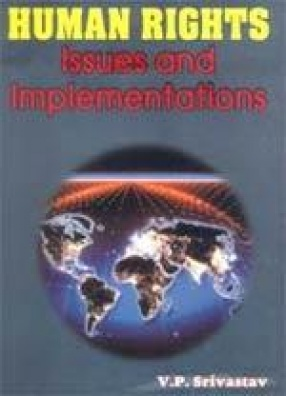 Human Rights: Issues and Implementations (In 2 volumes)