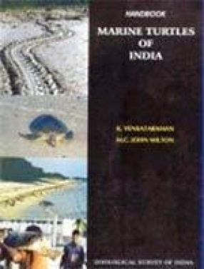 Handbook on Marine Turtles of India: Resources, Exploitation and Conservation