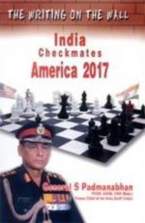 The Writing on The Wall: India Checkmates America 2017