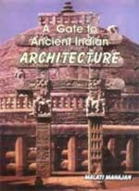 A Gate to Ancient Indian Architecture