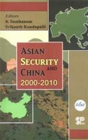 Asian Security and China 2000-2010