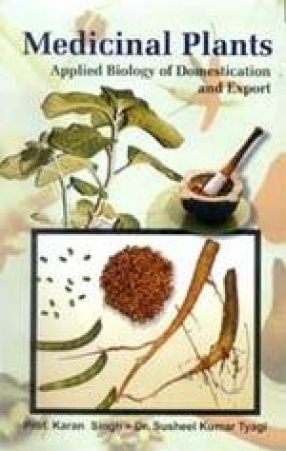 Medicinal Plants: Applied Biology of Domestication and Export