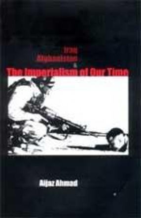 Iraq, Afghanistan and The Imperialism of Our Time