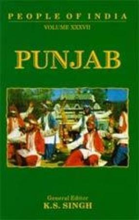 People of India: Punjab (Volume XXXVII)