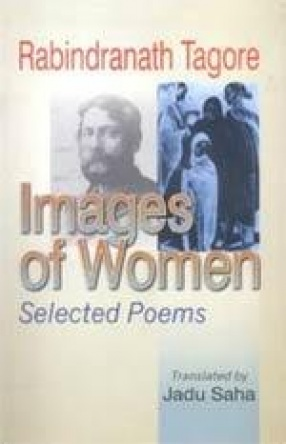 Rabindranath Tagore: Images of Women