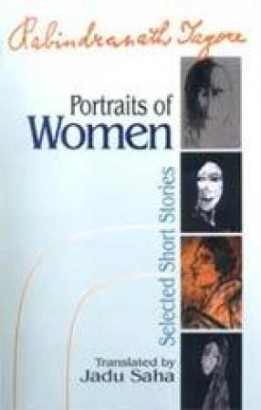 Rabindranath Tagore: Portraits of Women
