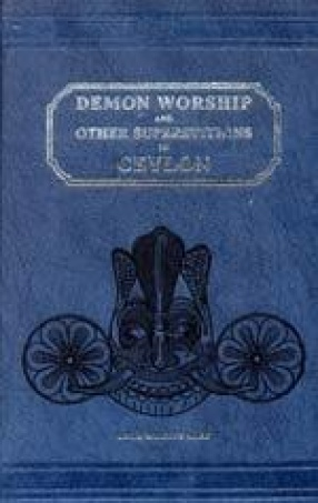 Demon Worship and Other Superstitions in Ceylon