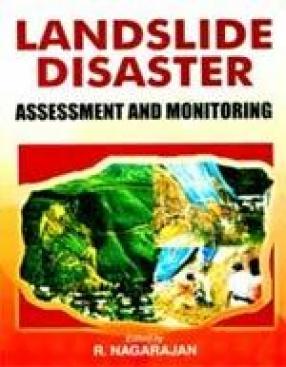 Landslide Disaster: Assessment and Monitoring