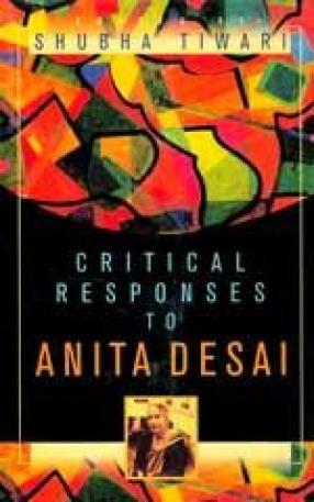 Critical Responses to Anita Desai (In 2 Volume)