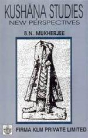 Kushana Studies: New Perspectives
