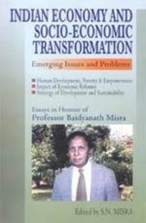 Indian Economy and Socio-Economic Transformation