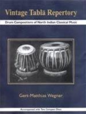 Vintage Tabla Repertory: Drum Compositions of North Indian Classical Music