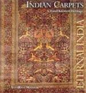 Indian Carpets: A Hand Knotted Heritage