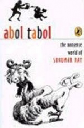 Abol Tabol: The Nonsense World of Sukumar Ray